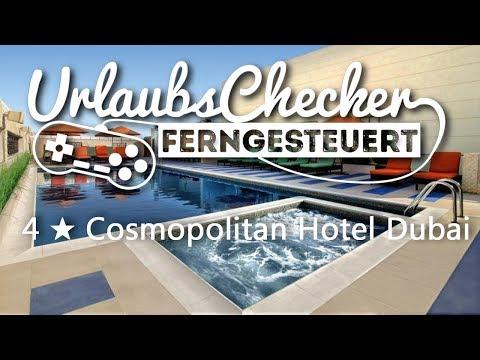 4★ Cosmopolitan Hotel Dubai | Dubai