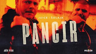 JUICE X ŠOLAJA - PANCIR (JUŽNI VETAR 2 OFFICIAL SOUNDTRACK)