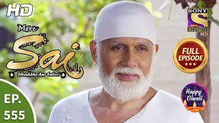 Mere Sai - Ep 555 - Full Episode - 8th November, 2019