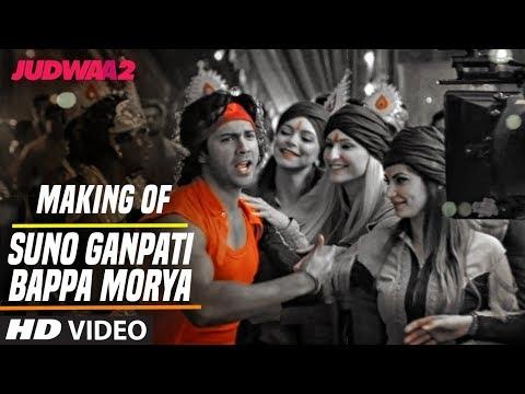 Suno Ganpati Bappa Morya Song Making | Judwaa 2 | Varun | Jacqueline | Taapsee | David Dhawan