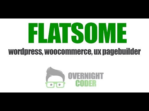 Flatsome  Tutorial Wordpress Woocommerce - UX Pagebuilder