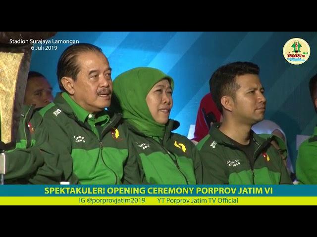 Opening Ceremony PORPROV VI 2019 Jatim