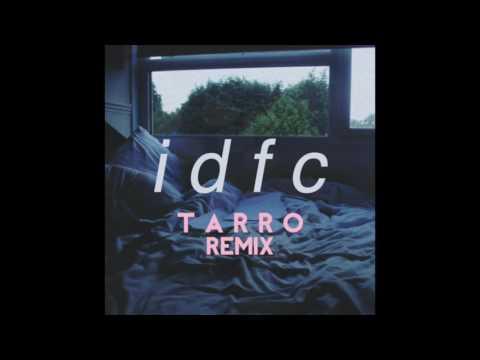 "Blackbear - ""IDFC [Tarro Remix]"" OFFICIAL VERSION"