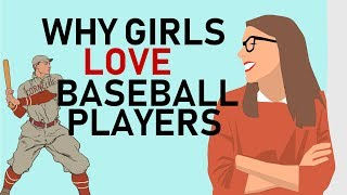 Q&A: Why Do Girls Love Baseball Players?