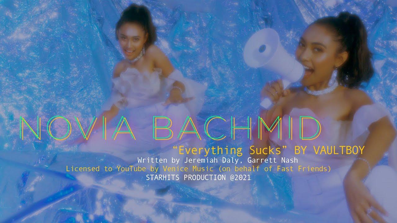 Novia Bachmid -  Everything Sucks (Official Music Video) (VaultBoy)