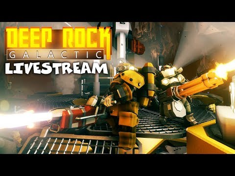 Dwarven Space Mining - Deep Rock Galactic Gameplay - Multiplayer - Livestream