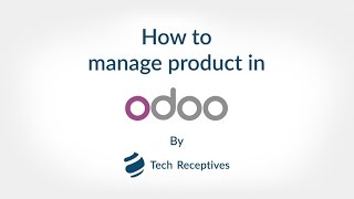 How to Create Product in Odoo