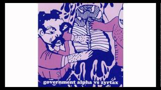 GOVERNMENT ALPHA & ZYRTAX - C State Five