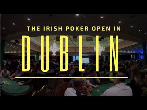 Vlog #35 - the Irish Poker Open in Dublin
