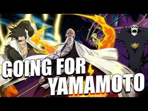 GOING FOR YAMAMOTOI! Bleach Brave Souls