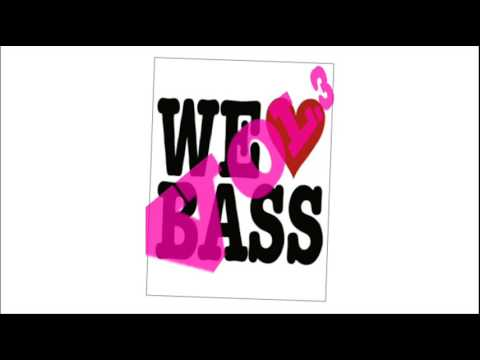 Basslovers United - We Love Bass Vol. 3 [HQ]