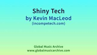 Download lagu Shiny Tech by Kevin MacLeod 1 HOUR