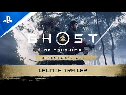 Ghost of Tsushima Director's Cut - Launch Trailer   PS5, PS4