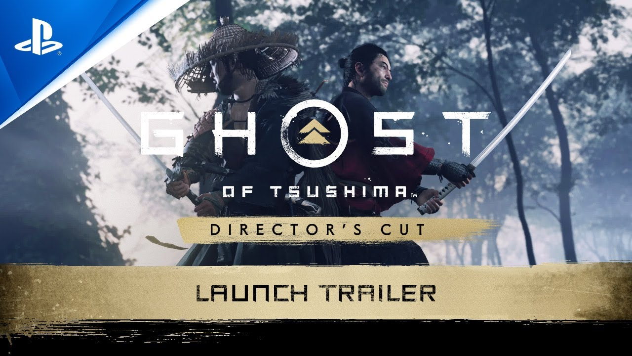 Ghost of Tsushima Directors Cut - Launch Trailer | PS5, PS4