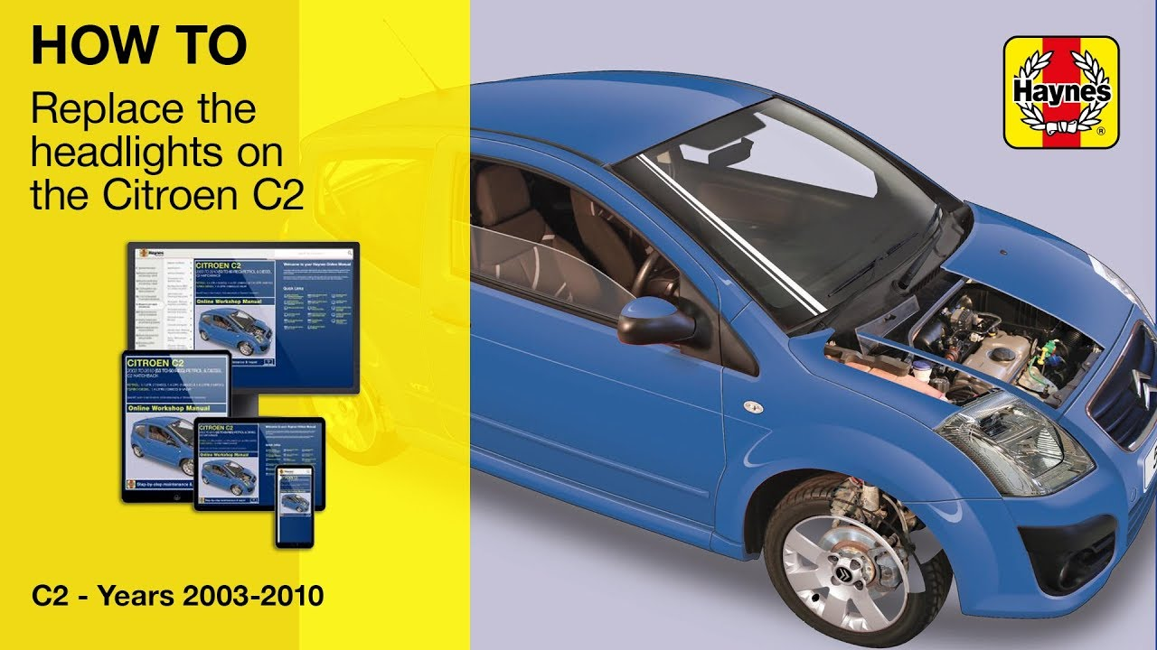 How to change the headlight on a Citroen C2 (2003 to 2010)