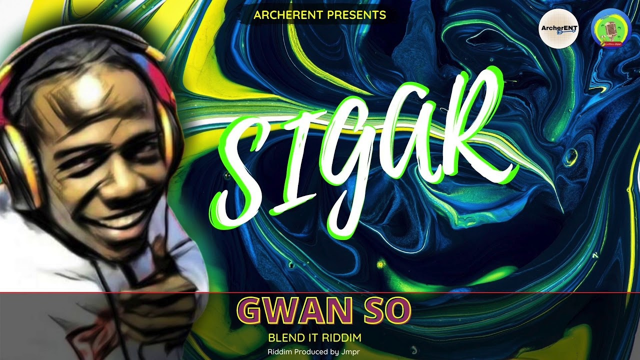 Gwan So (Blend It Riddim) Sigar Ask The Streets