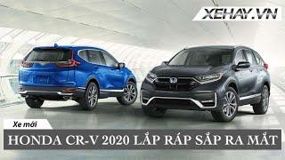 Xem trước Honda CR-V 2020 lắp ráp sẽ ra mắt vào 30/07 tại VN |XEHAY.VN|
