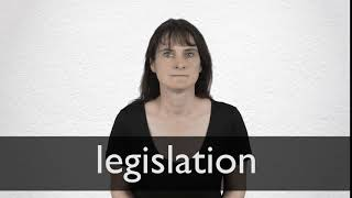 How to pronounce LEGISLATION in British English