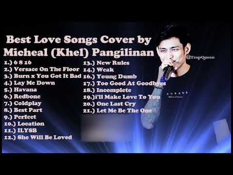 Best Love Songs Cover by Michael (Khel) Pangilinan