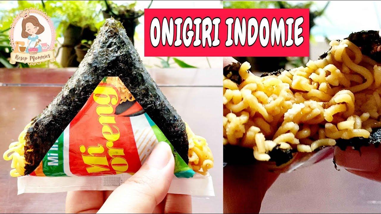Yuk Bikin Onigiri Indomie Di Rumah Gampang Bingits Resep Mommies Youtube