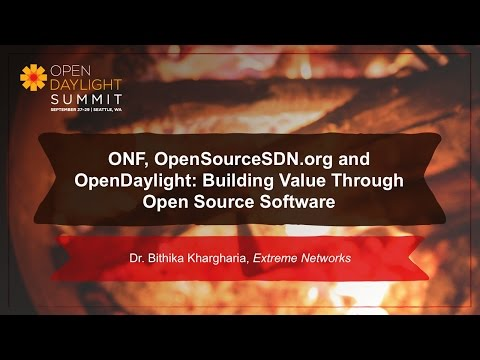 ONF: Value Through Open Source- Dr. Bithika Khargharia