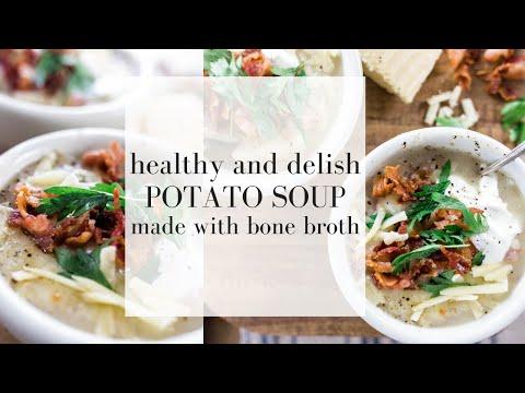 Healthy Potato Soup Made with Homemade Bone Broth