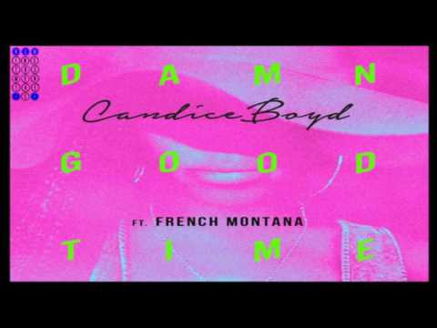 Candice Boyd Featuring French Montana - Damn Good Time [Instrumental]