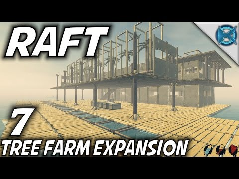 Raft | EP 7 | Tree Farm Expansion | Let's Play Raft Gameplay (S-1)