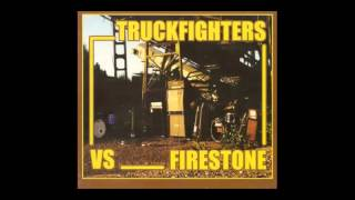 Truckfighters/Firestone - Fuzzsplit of the Century (2003)  (Full Album)