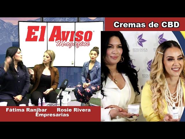 ROSIE RIVERA Y FATIMA RAJBAR (EN VIVO) HABLANDO DE CBD Y TIPS DE BELLEZAS - El Aviso Magazine