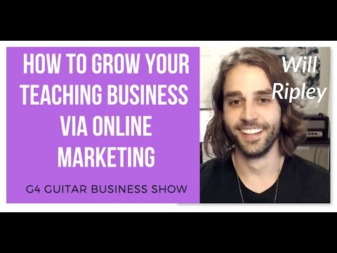 How To Grow Your Teaching Business  Via Online Marketing  - Interview with Will Ripley