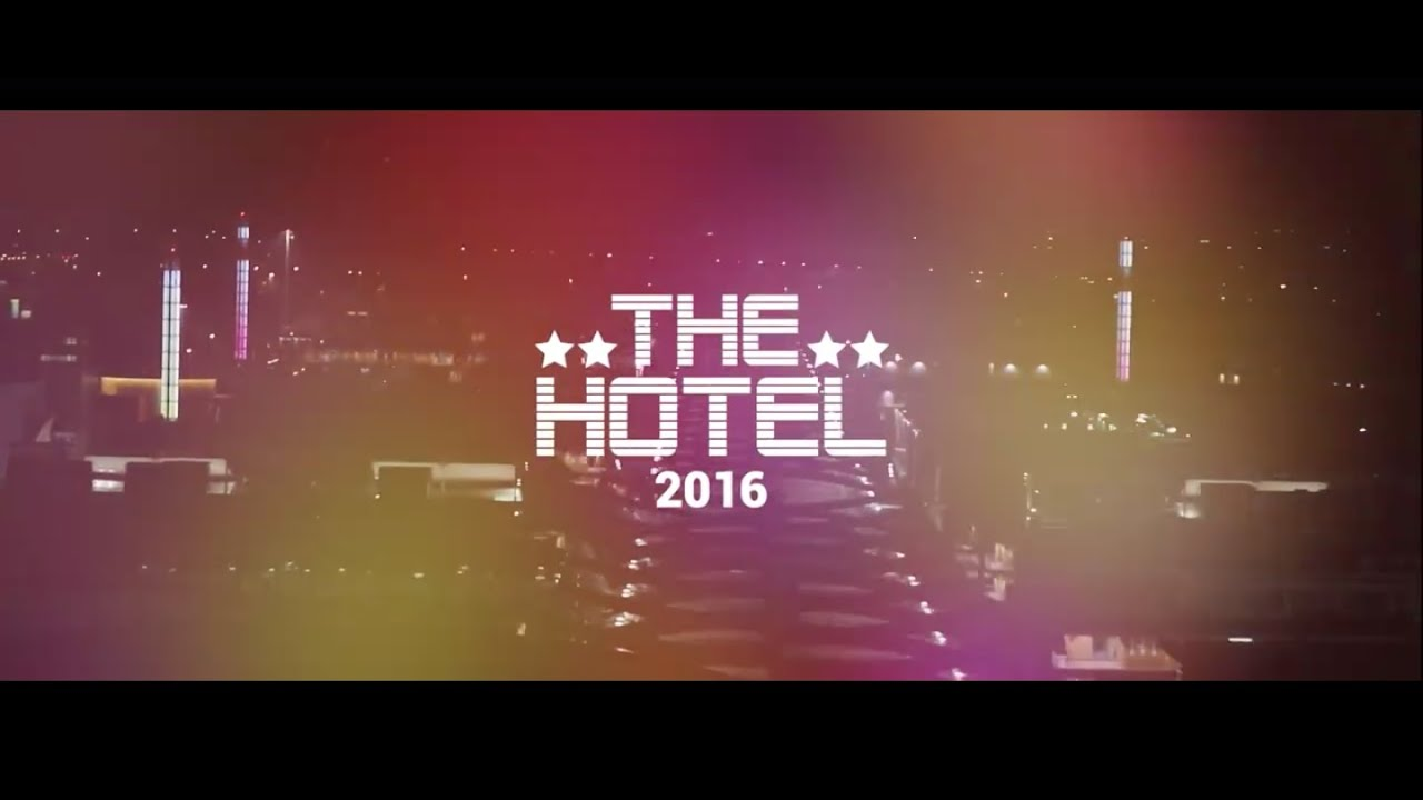 the hotel 2016 official video