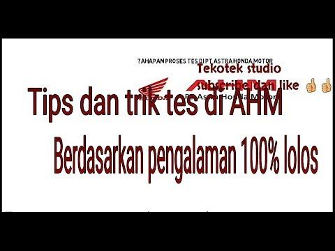 Tahapan Tes kerja tes psikotes tes interview medical check up  di Astra Honda Motor ( AHM )