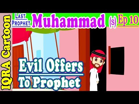 Evil offers to the Prophet | Muhammad  Story Ep 10 | Prophet stories for kids : iqra cartoon Islamic