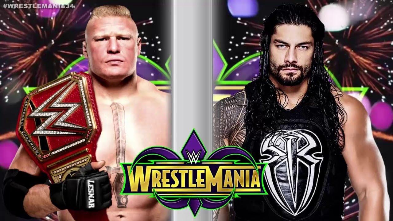 WWE 2K18 Brock Lesnar Vs Roman Reigns Wrestlemania 34 Universal Championship Match