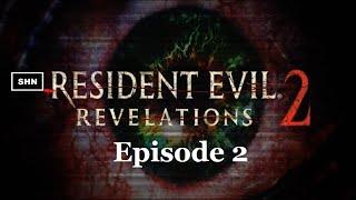 Resident Evil: Revelations 2 Episode 2 PS4 Longplay 1080p/60fps Walkthrough No Commentary