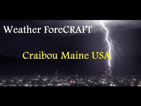 Weather ForeCRAFT   Caribou Maine USA