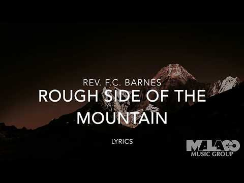Rev. F.C. Barnes - Rough Side of the Mountain (Lyric Video)