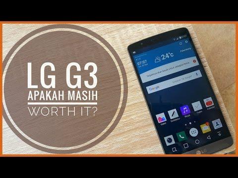 LG G3, apakah masih worth it?