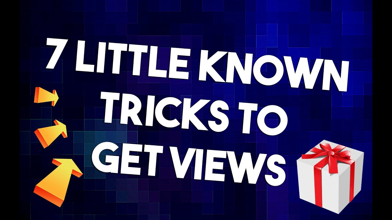 7 Little Known Tricks to Get You More Views! | Youtube Help #4 | Youtube Channel Booster