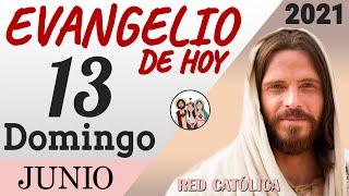 Evangelio de Hoy Domingo 13 de Junio de 2021 | REFLEXIÓN | Red Catolica