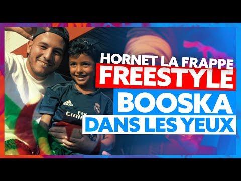 Hornet La Frappe | Freestyle Booska Dans Les Yeux