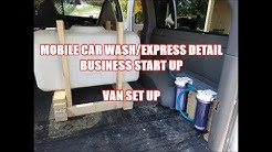 MOBILE CAR WASH EXPRESS DETAIL VAN SET UP