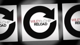 Wiley - Reload ft Chip (Remix)