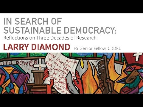 In Search of Sustainable Democracy: Reflections on Three Decades of Research