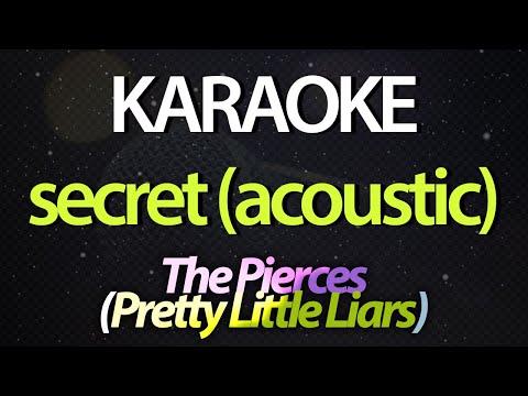 SECRET (Karaoke Version) - The Pierces (Pretty Little Liars Theme) (Acoustic)