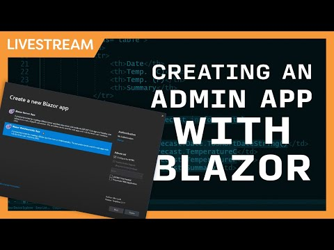 Live Stream: Creating An Admin Page And Doing CRUD With Blazor