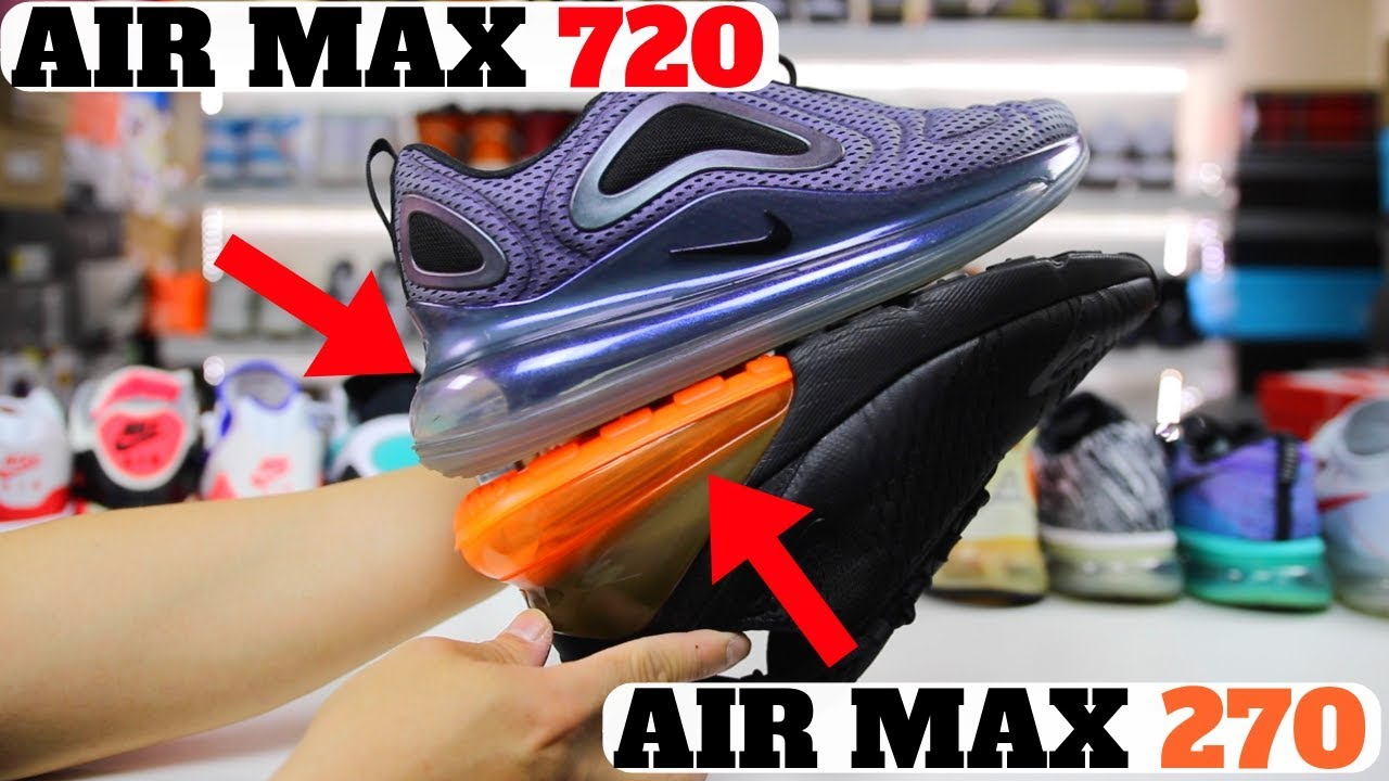 Nike AIR MAX 720 vs AIR MAX 270 vs VAPORMAX! WILL NIKE RECALL THEM ... 03d30330b