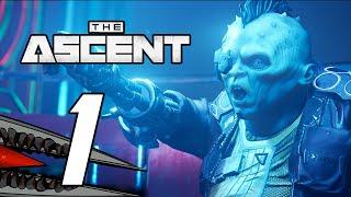 The Ascent - Gameplay Walkthrough Part 1 - Life of an Indent (Xbox Series X)