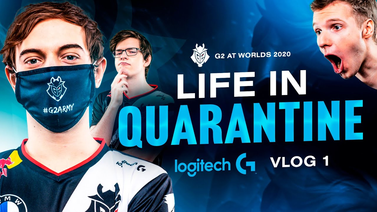 Life in Quarantine | G2 At Worlds 2020